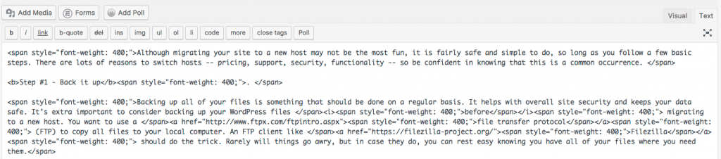 using the text editor in WordPress allows you to alter the html directly