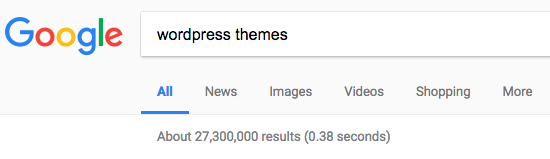 google search of WordPress themes yields 27,3000,000 results