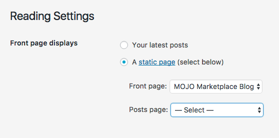 Choose a page that displays your latest WordPress blog posts or a static homepage