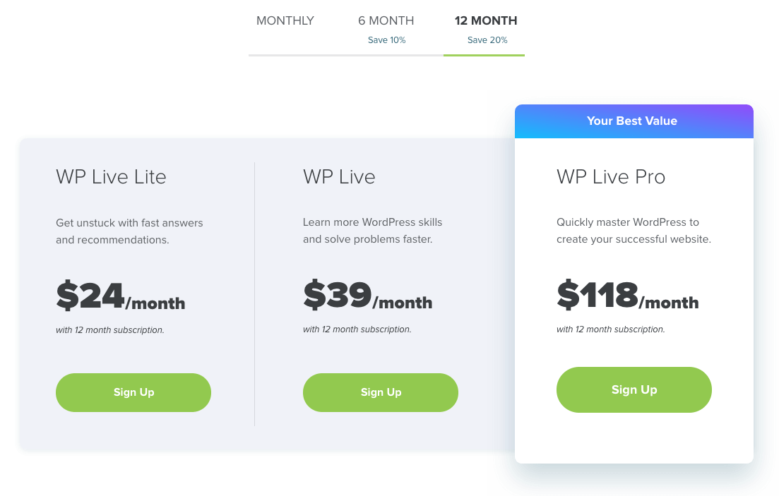 WP Live pricing with a 12 month plan costs 24 dollars per month for WP Live Lite, 39 dollars per month for WP Live, and 118 dollars per month for WP Live Pro