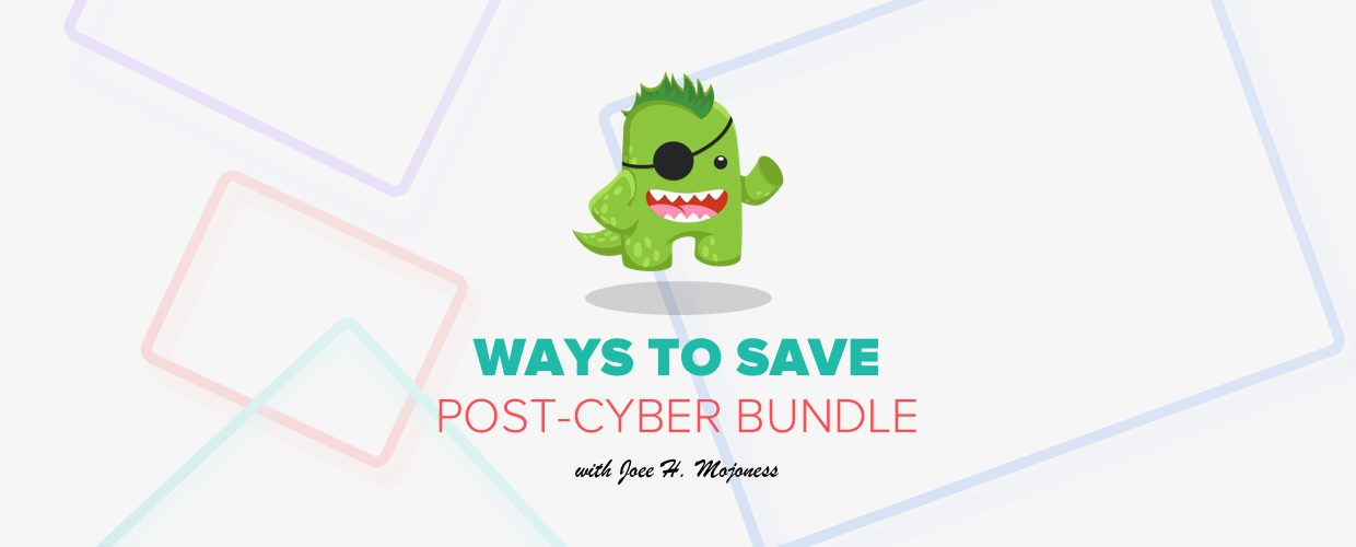 Ways to Save Post Cyber Bundle with Joe H Mojoness | MOJO Marketplace Blog